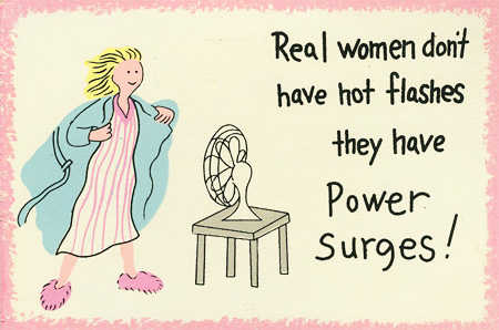 Real_women_dont_have_hot_flashes_they_have_power_surges_sign
