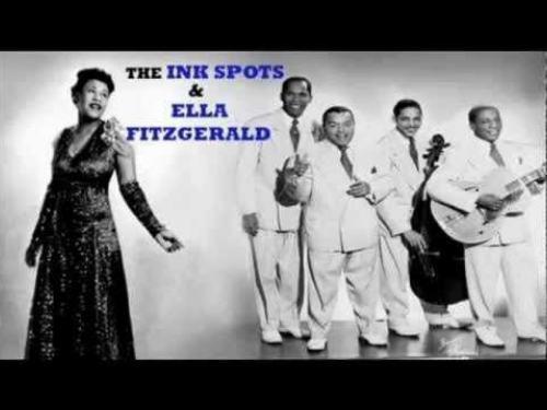 Ella Fitzgerald & The Inkspots