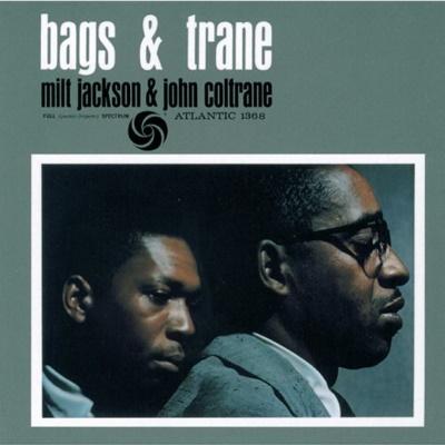 Milt Jackson & John Coltrane~Bags & Trane