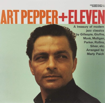 Art Pepper + Eleven~Modern Jazz Classics