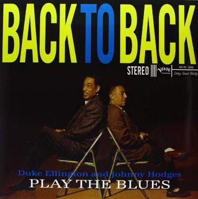 Johnny Hodges & Duke Ellington~Back to Back