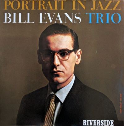 Bill Evans Trio~Portrait in Jazz